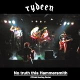 RYDEEN No truth this Hammersmith|FADE IN RECORDS