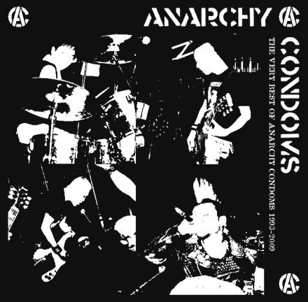 THE VERY BEST OF ANARCHY CONDOMS 1993-2009|FADE IN RECORDS