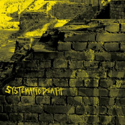 SYSTEMATIC DEATH SYSTEMA SIX|FADE IN RECORDS