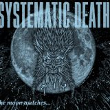 SYSTEMATIC DEATH / SYSTEMA-NINE (The moon watches...)|FADE IN RECORDS