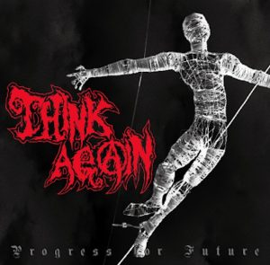 THINK AGAIN / PROGRESS FOR FUTURE|FADE IN RECORDS